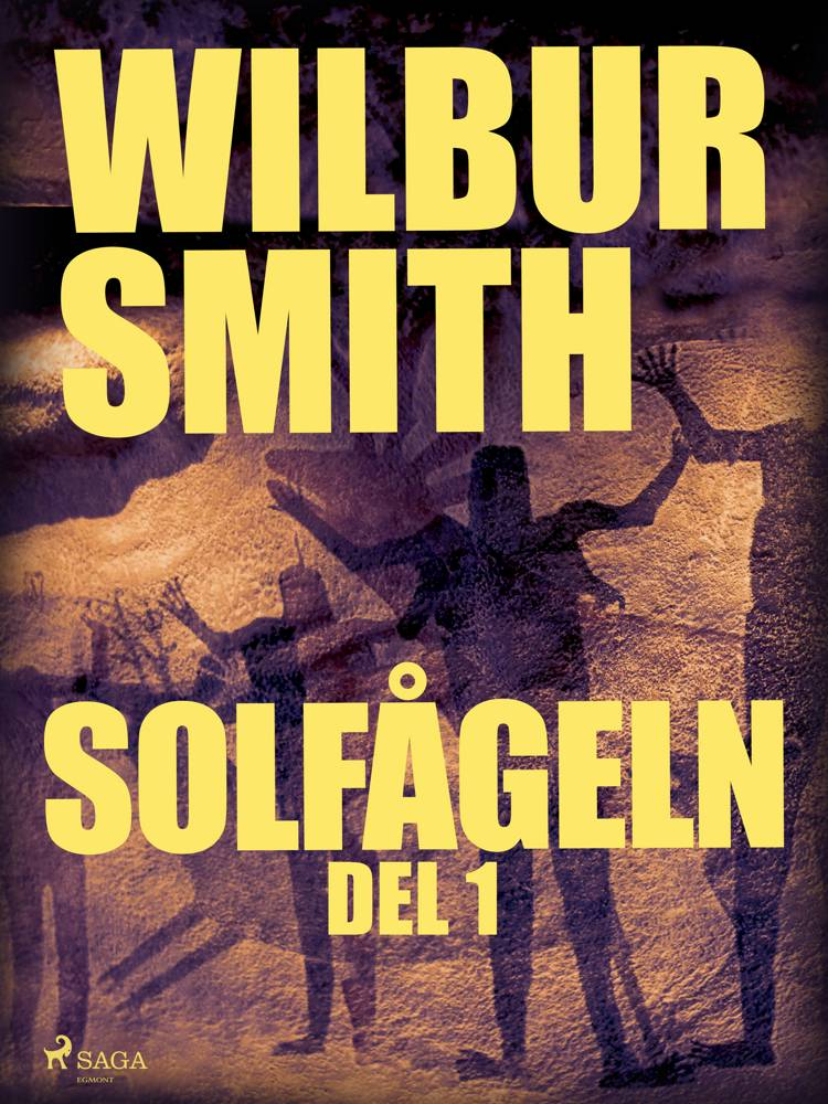 Solfågeln del 1 af Wilbur Smith