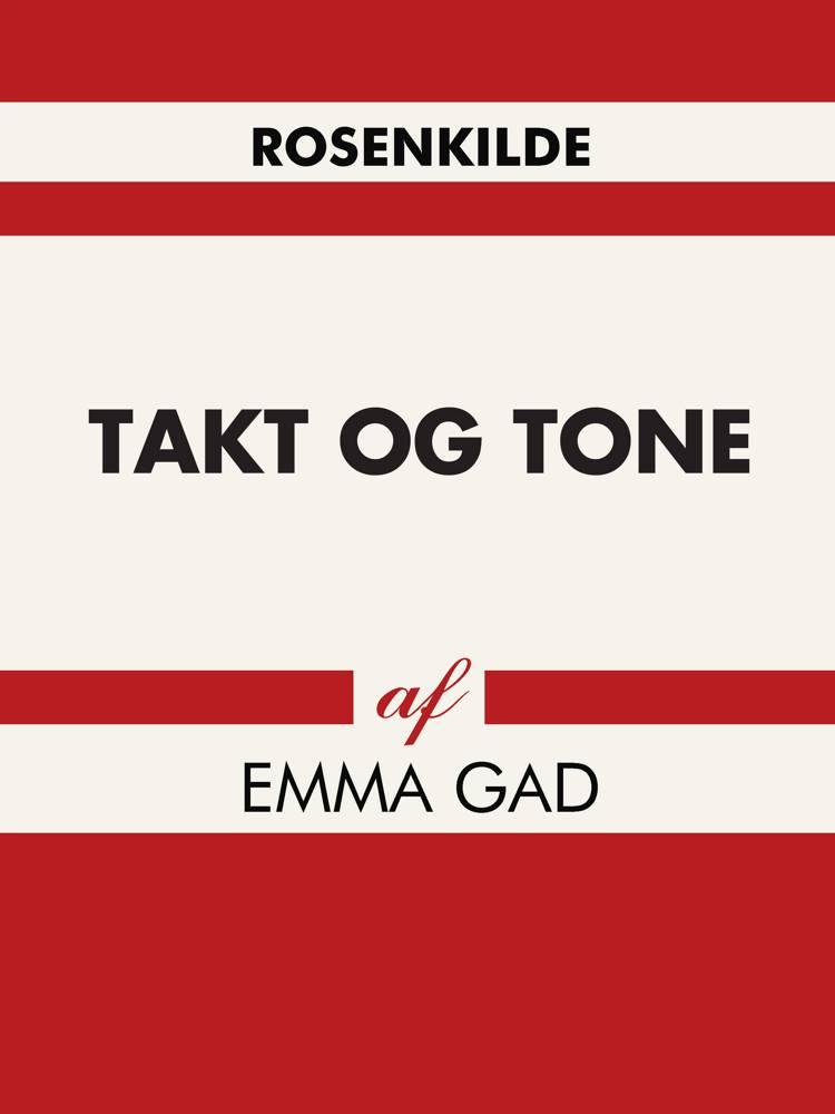Takt og Tone af Emma Gad