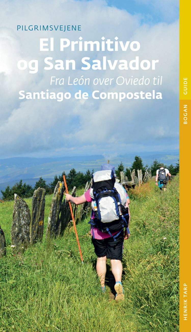 Pilgrimsvejene til El Primitivo og San Salvador af Henrik Tarp