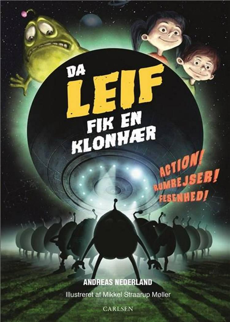 Da Leif fik en klonhær af Andreas Nederland