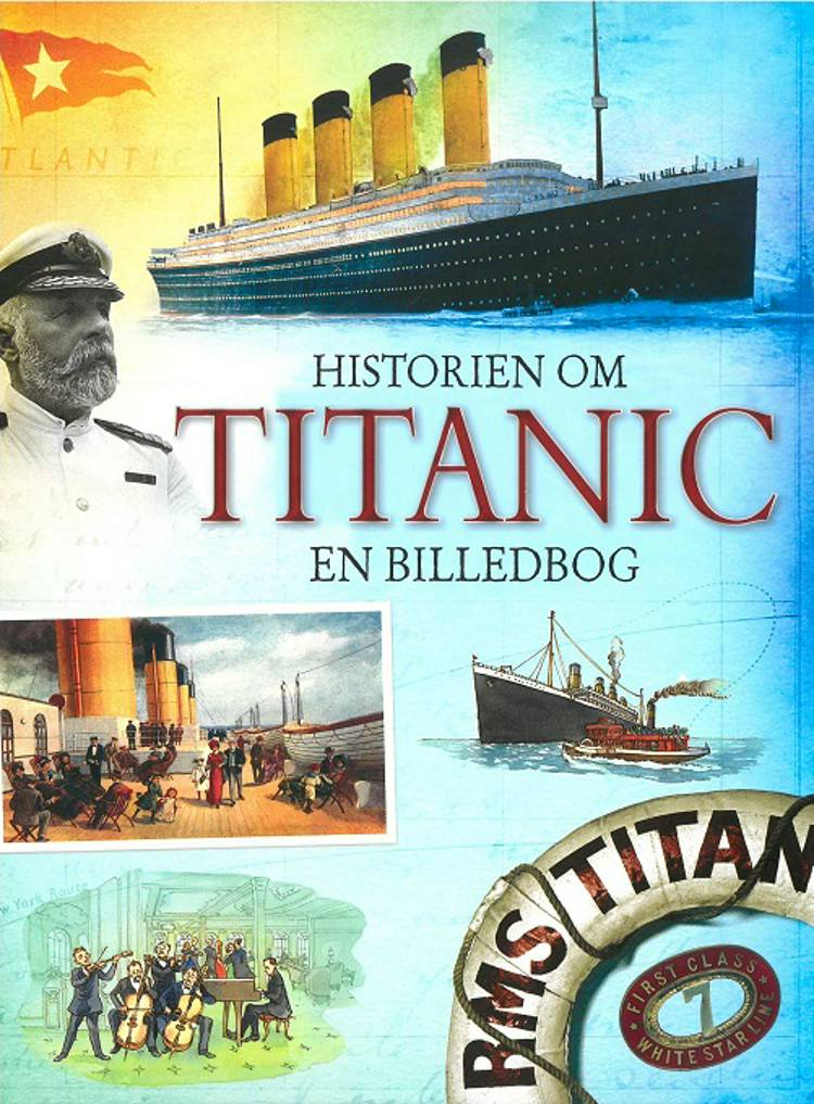 Historien om Titanic af Megan Cullis