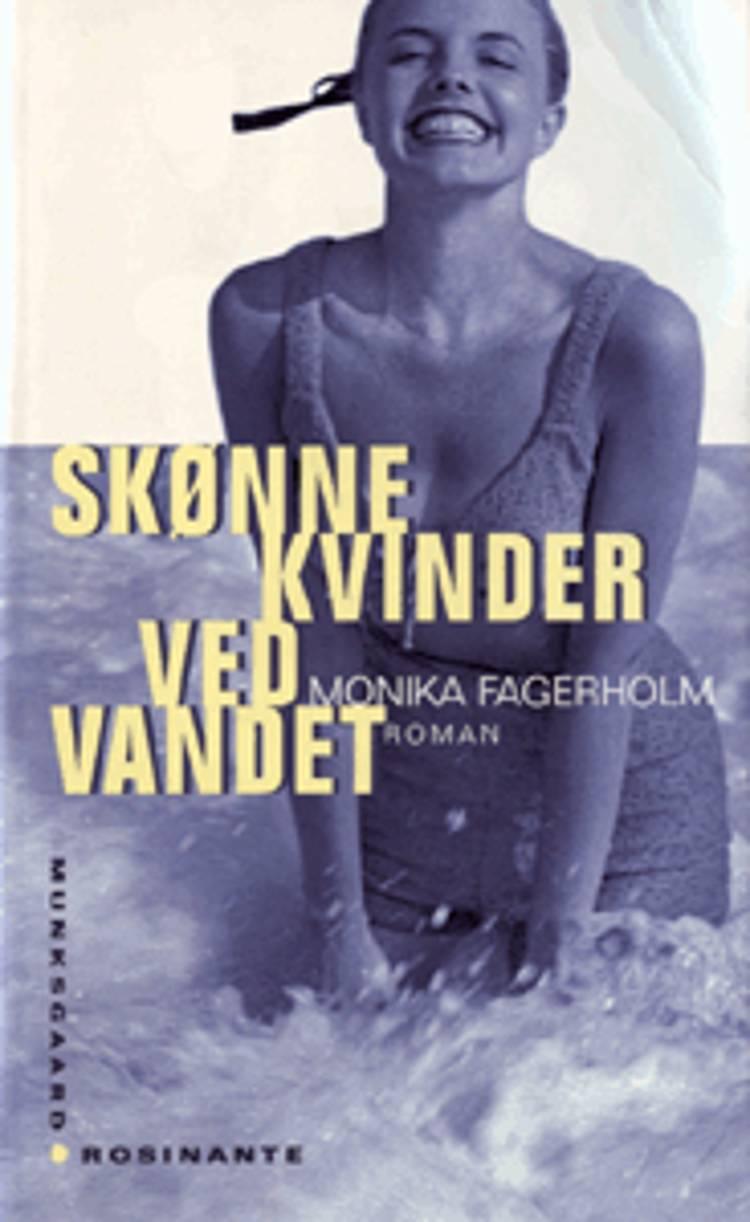 Skønne kvinder ved vandet af Monika Fagerholm