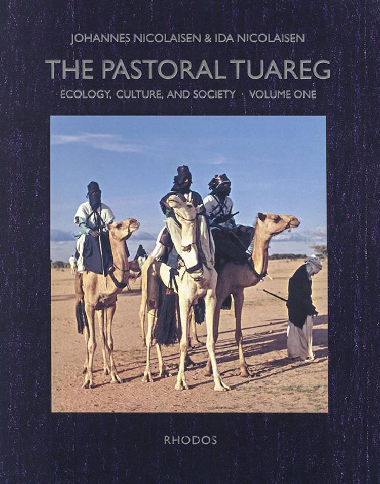 The pastoral Tuareg af Johannes Nicolaisen og Ida Nicolaisen