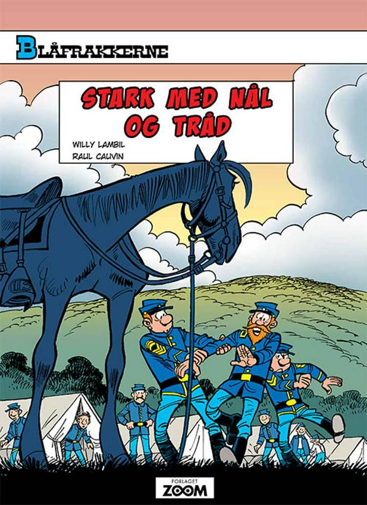 Blåfrakkerne: Stark med nål og tråd af Raoul Cauvin