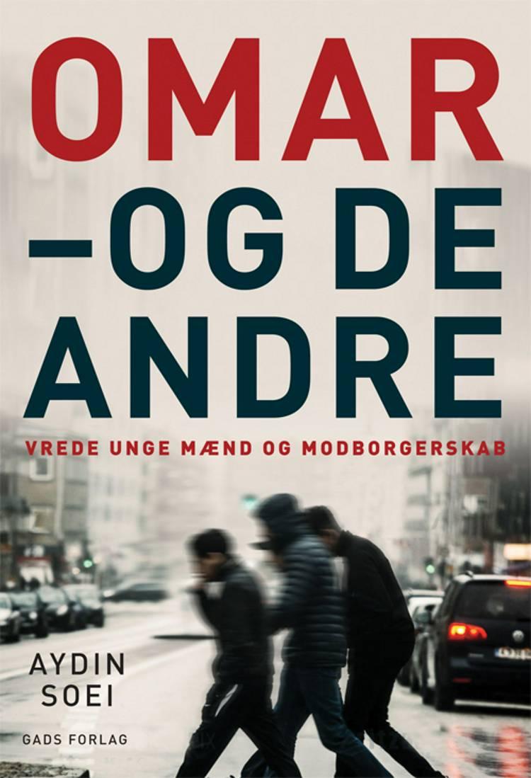 Omar - og de andre af Aydin Soei