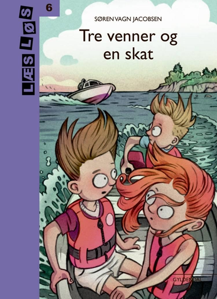 Tre venner og en skat af Søren Vagn Jacobsen