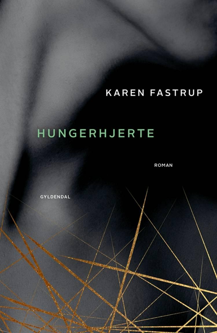 Hungerhjerte af Karen Fastrup