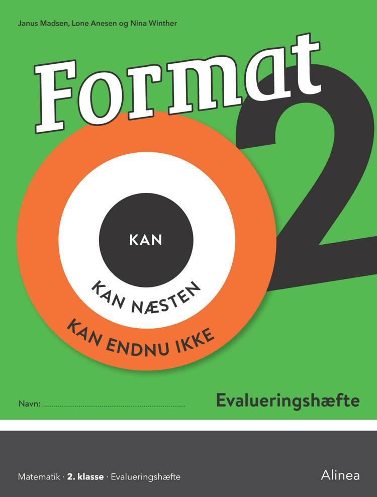 Format 2, Evalueringshæfte af Janus Madsen, Lone Anesen og Nina Winther Arnt