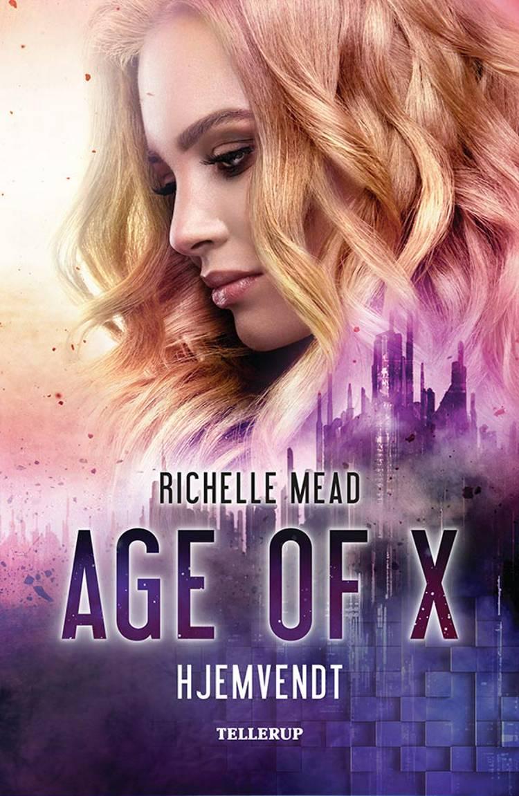 Age of X #1: Hjemvendt af Richelle Mead