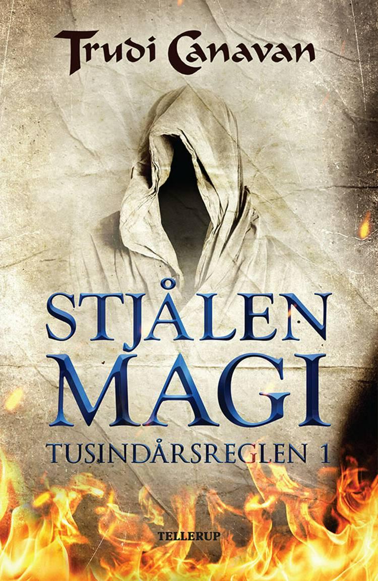 Tusindårsreglen #1: Stjålen magi af Trudi Canavan