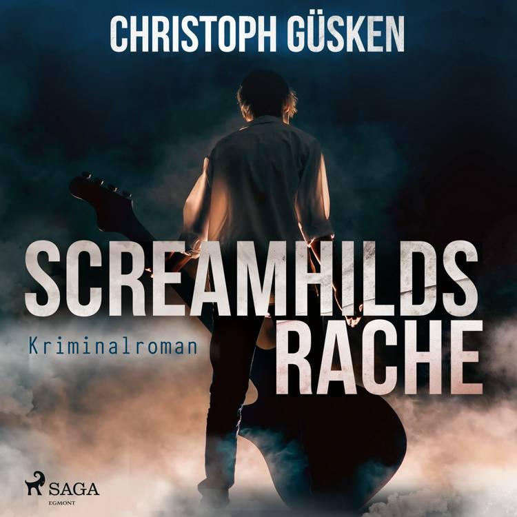 Screamhilds Rache - Kriminalroman af Christoph Güsken