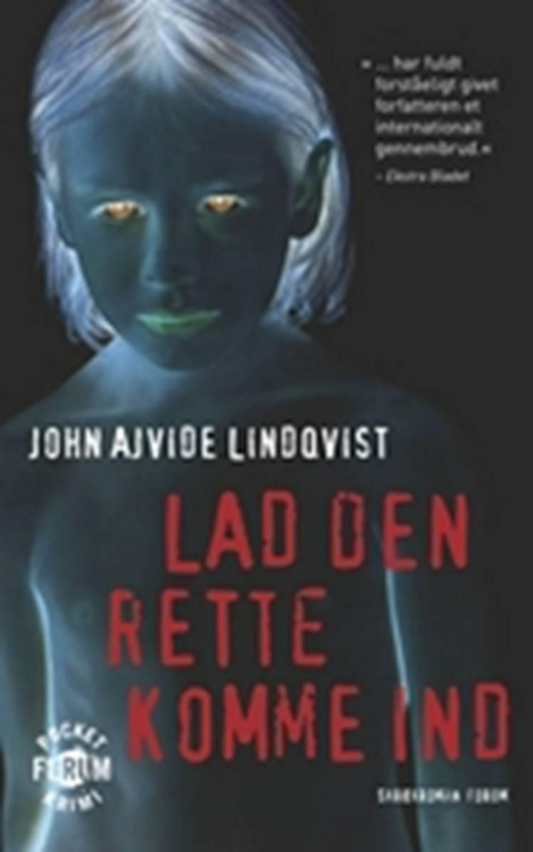 Lad den rette komme ind af John Ajvide Lindqvist