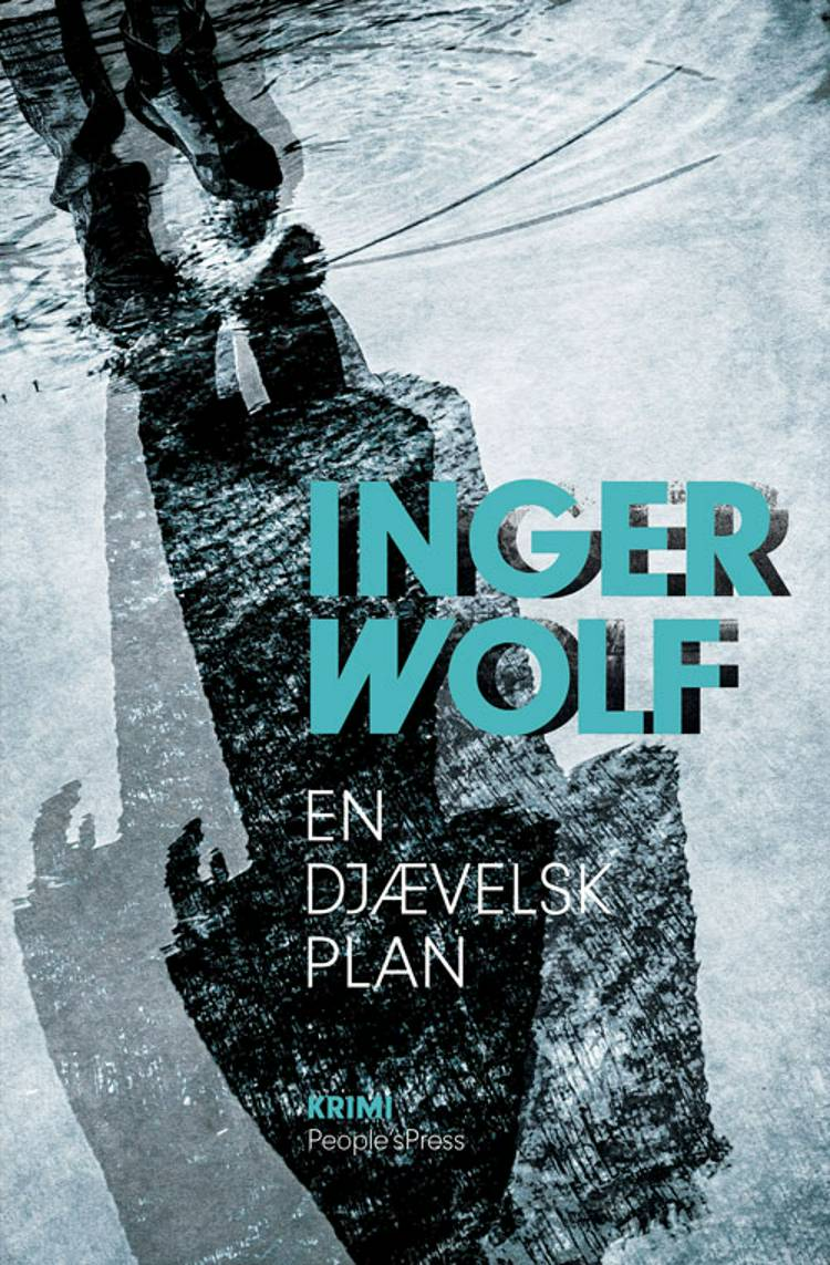 En djævelsk plan af Inger Wolf
