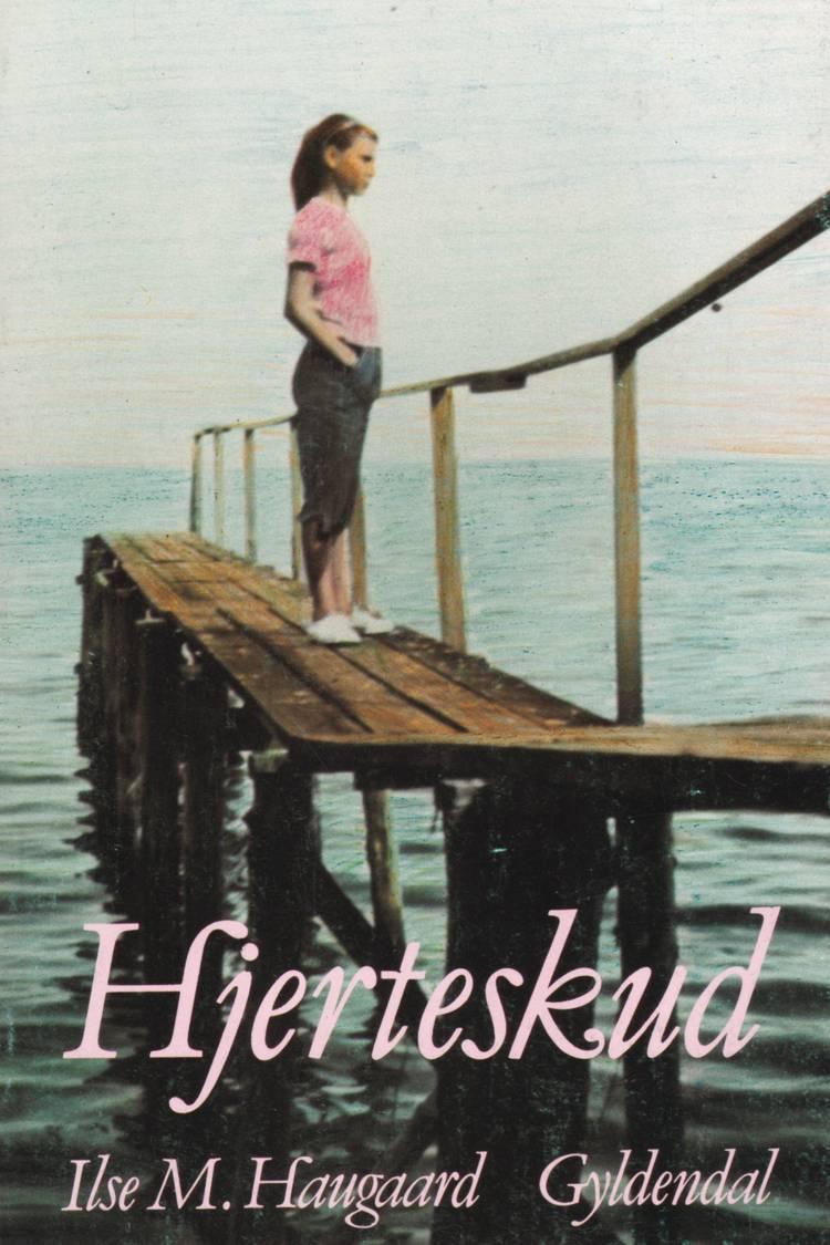 Hjerteskud af Ilse M. Haugaard