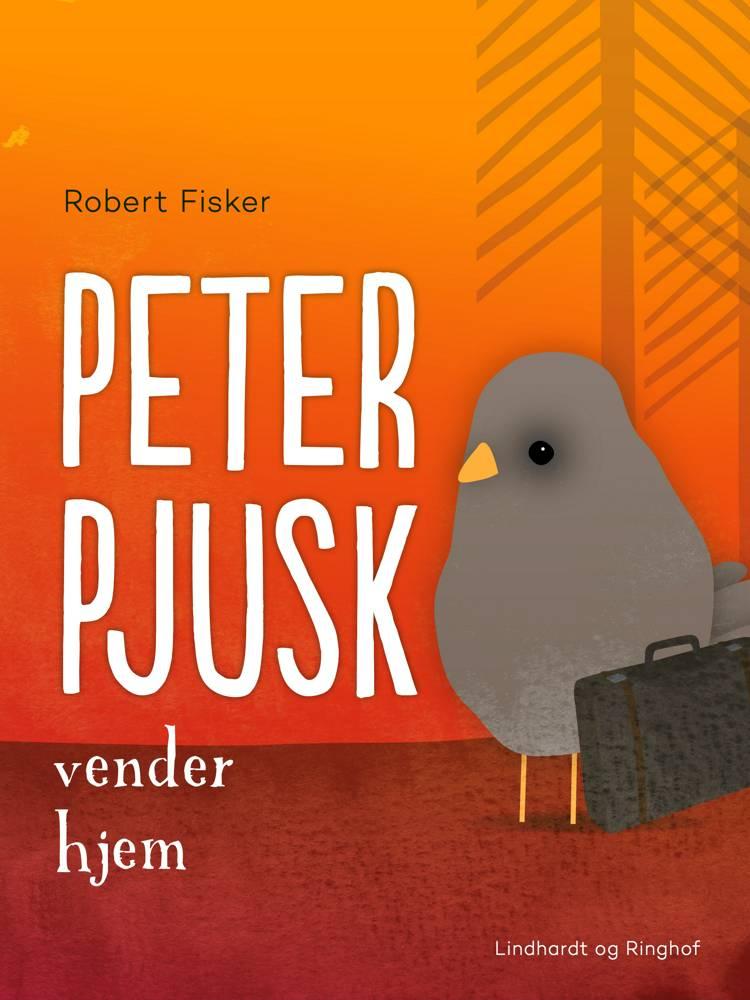 Peter Pjusk vender hjem af Robert Fisker