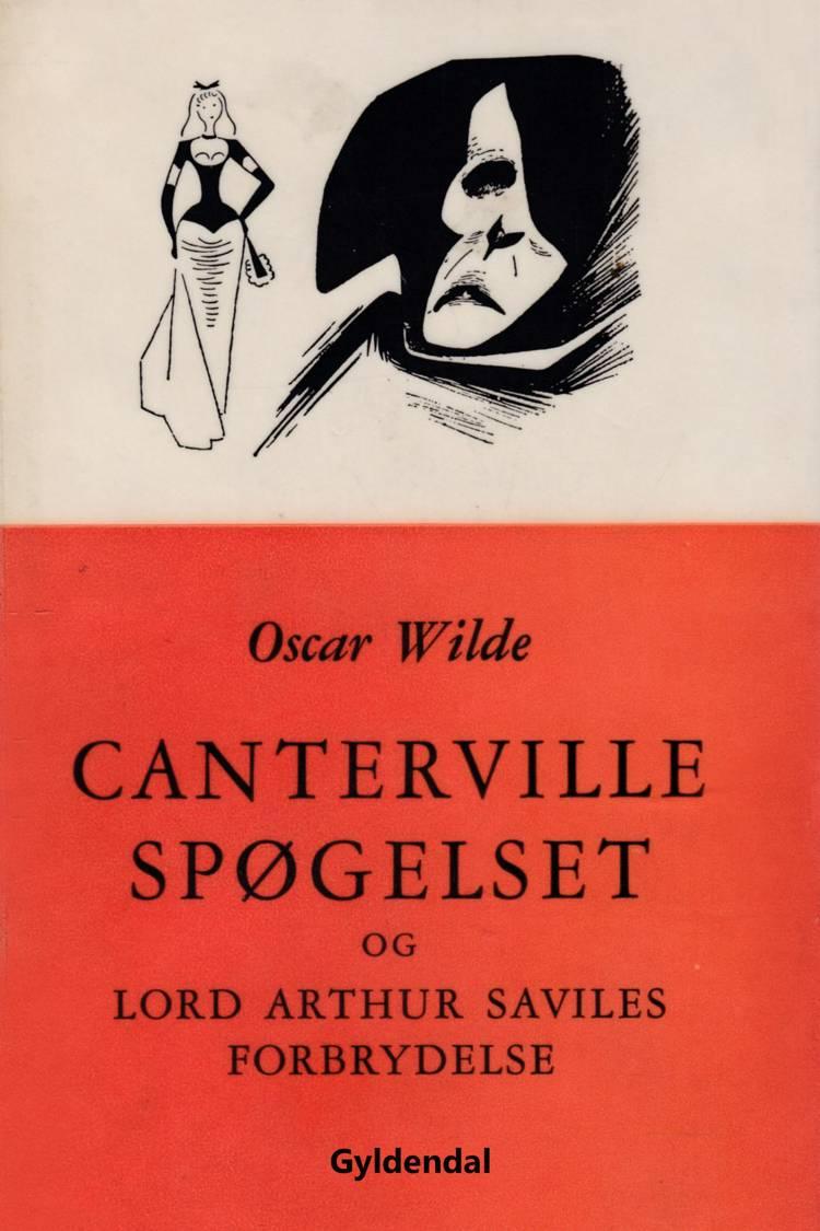 Cantervillespøgelset og Lord Arthur Saviles forbrydelse af Oscar Wilde