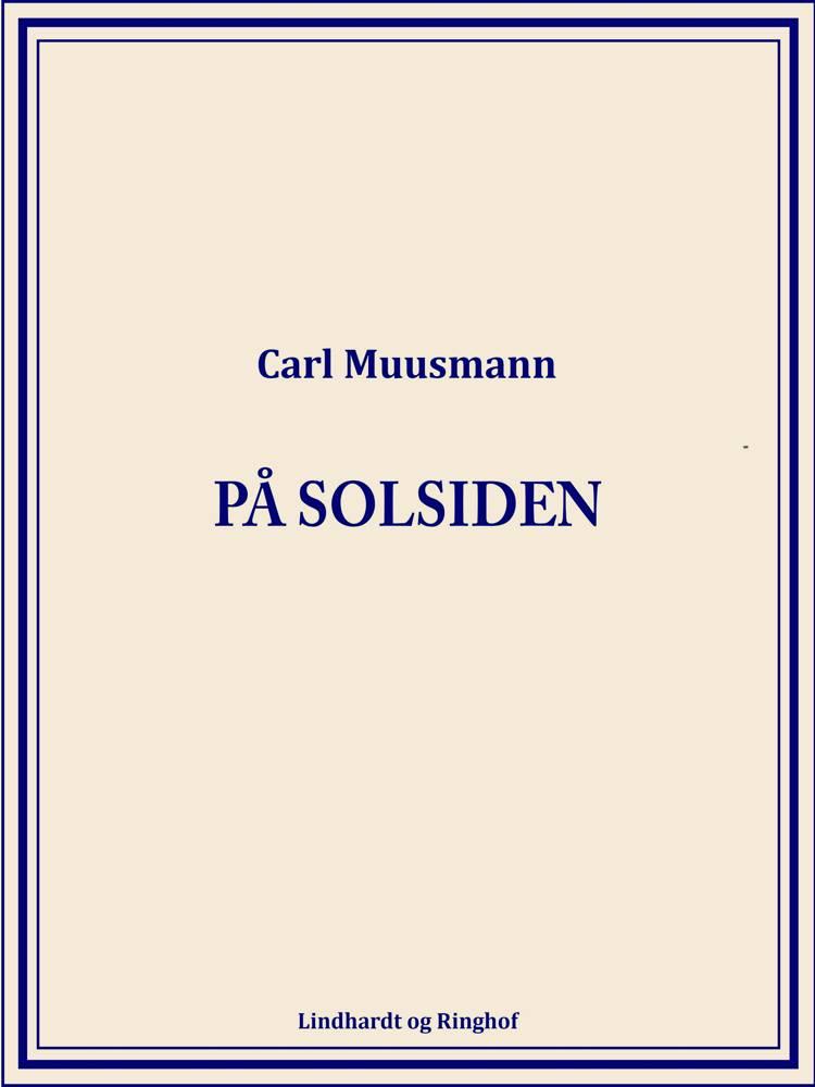 På solsiden af Carl Muusmann