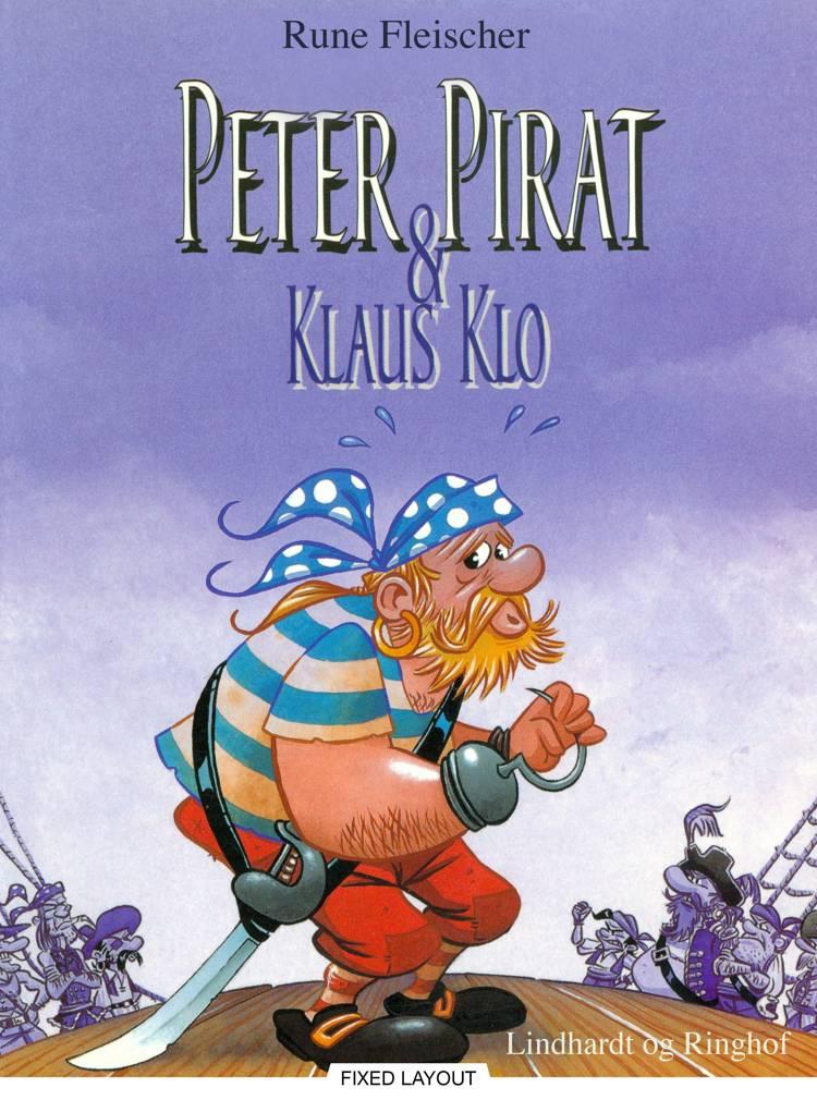 Peter Pirat & Klaus Klo af Rune Fleischer