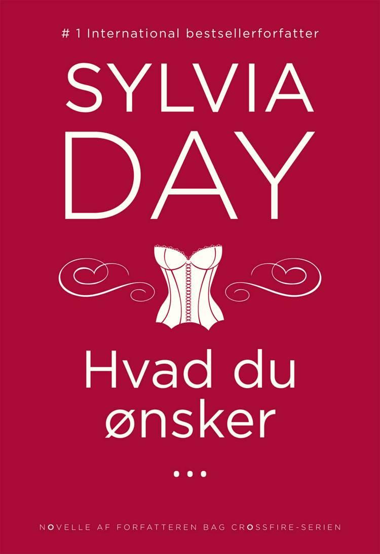 Hvad du ønsker af Sylvia Day