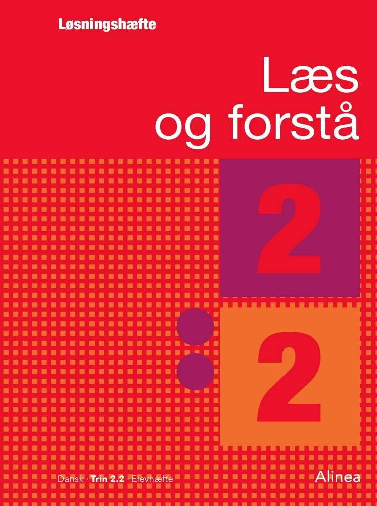 Læs og forstå, Løsningshæfte 2, 2 af Anton Nielsen og Lavra Enevoldsen