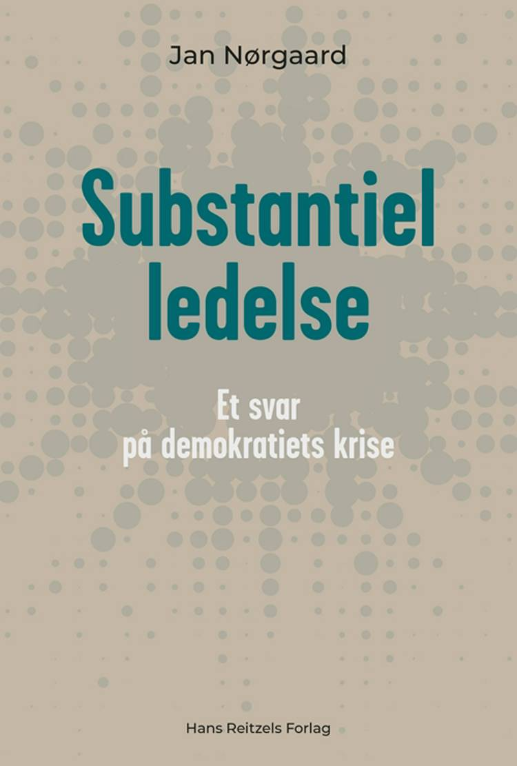 Substantiel ledelse af Jan Nørgaard Knudsen
