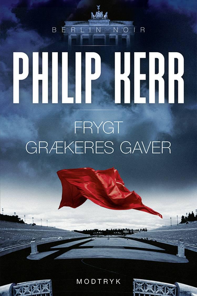 Frygt grækeres gaver af Philip Kerr