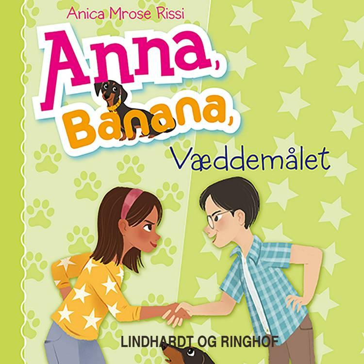 Anna, Banana 3: Væddemålet af Anica Mrose Rissi