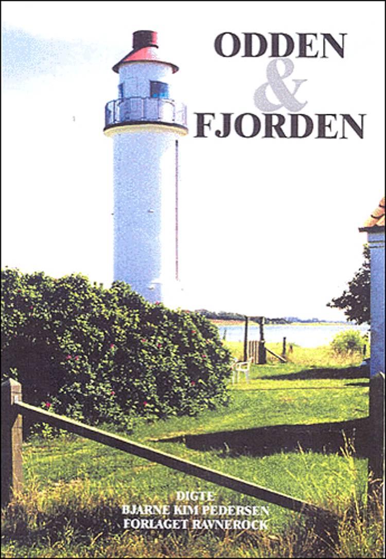 Odden & fjorden af Bjarne Kim Pedersen