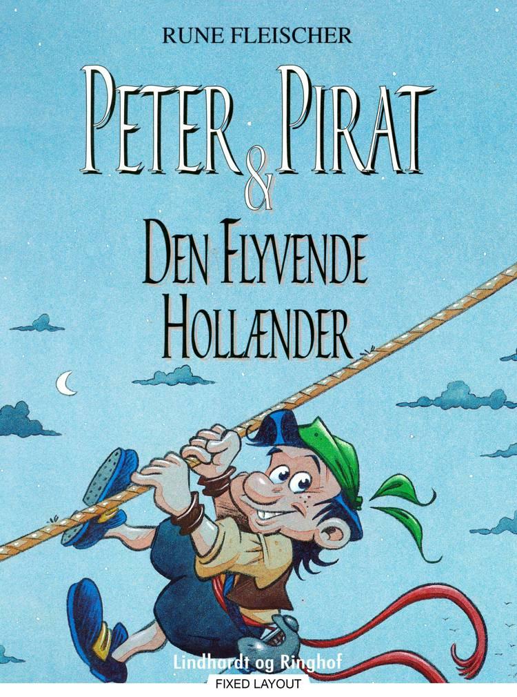 Peter Pirat & Den Flyvende Hollænder af Rune Fleischer
