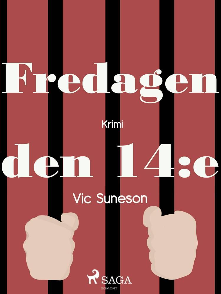 Fredagen den 14:e af Vic Suneson