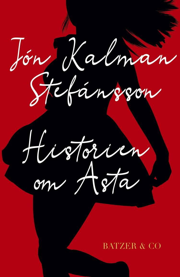 Historien om Asta af Jón Kalman Stefánsson