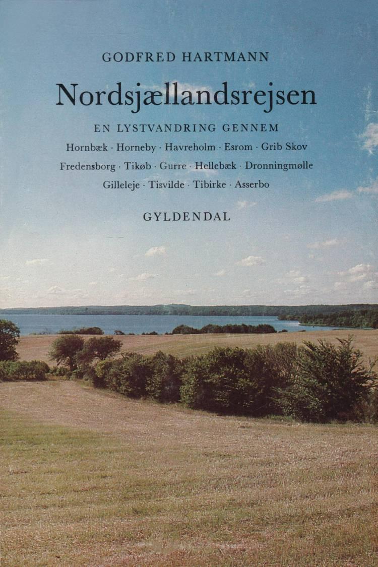 Nordsjællandsrejsen af Godfred Hartmann