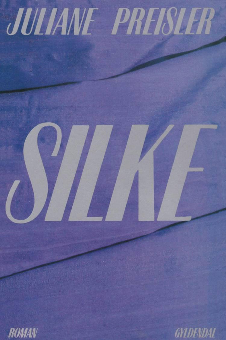 Silke af Juliane Preisler