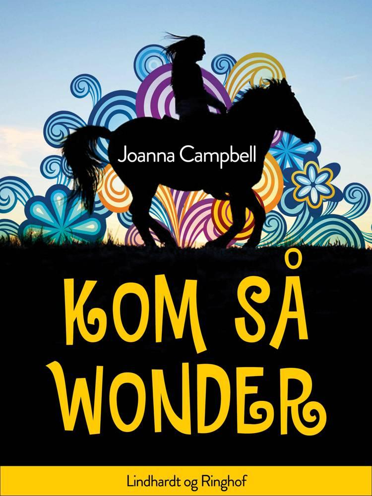 Kom så Wonder af Joanna Campbell