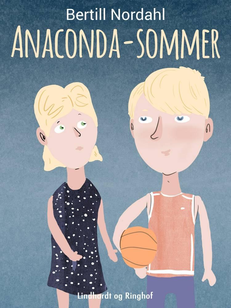Anaconda-sommer af Bertill Nordahl