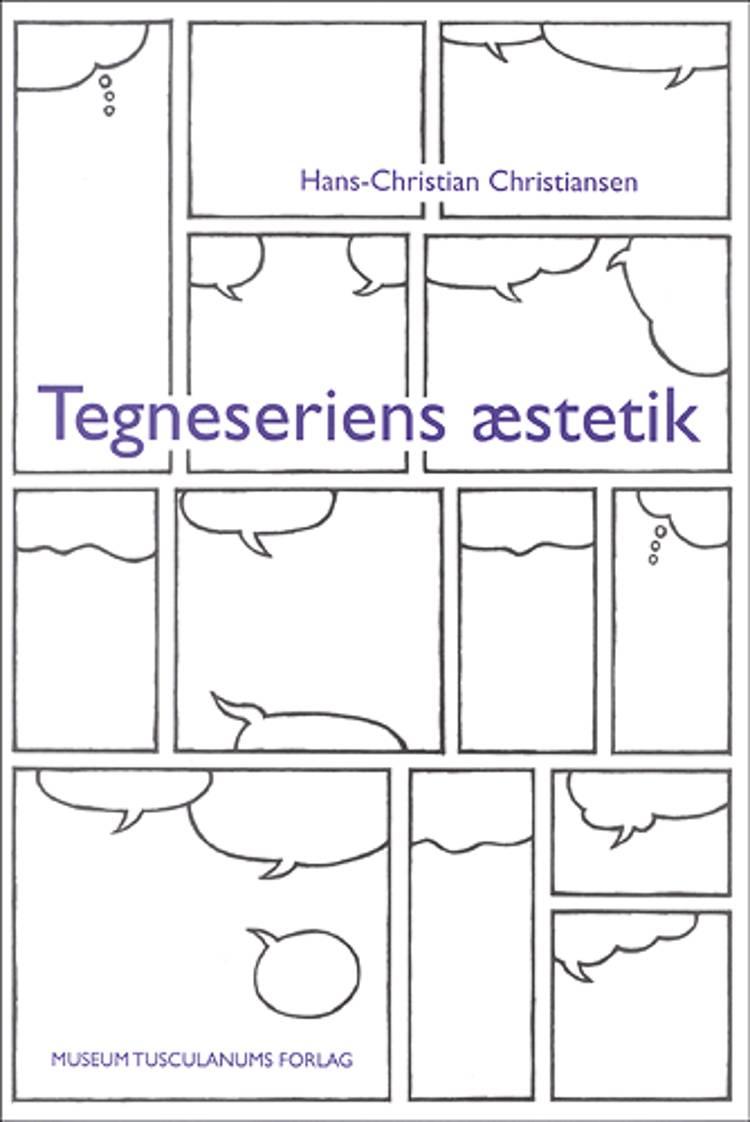 Tegneseriens æstetik af Hans Christian Christiansen