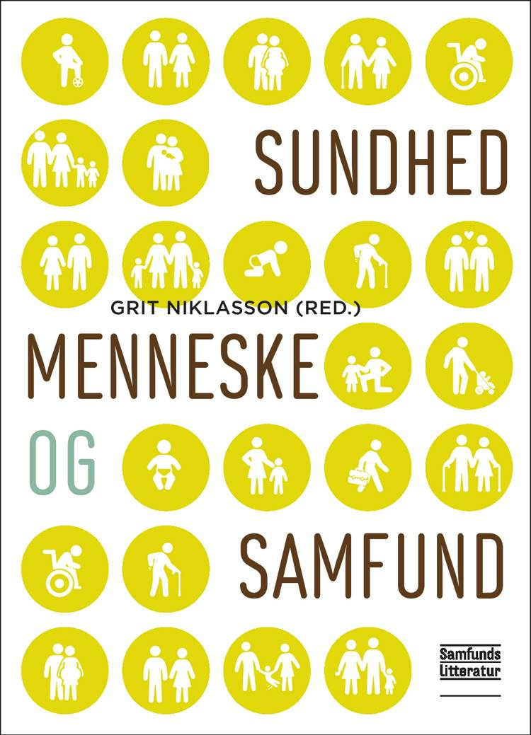 Sundhed, menneske og samfund af Thomas Højrup, Grit Niklasson og Thomas Breck m.fl.