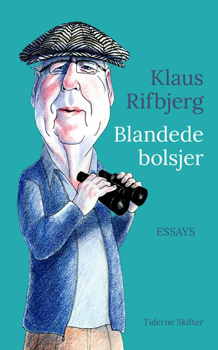 Blandede bolsjer af Klaus Rifbjerg
