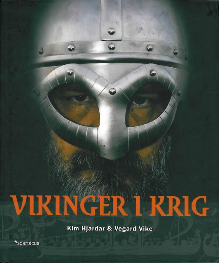 Vikinger i krig af Kim Hjardar og Vegaard Vike