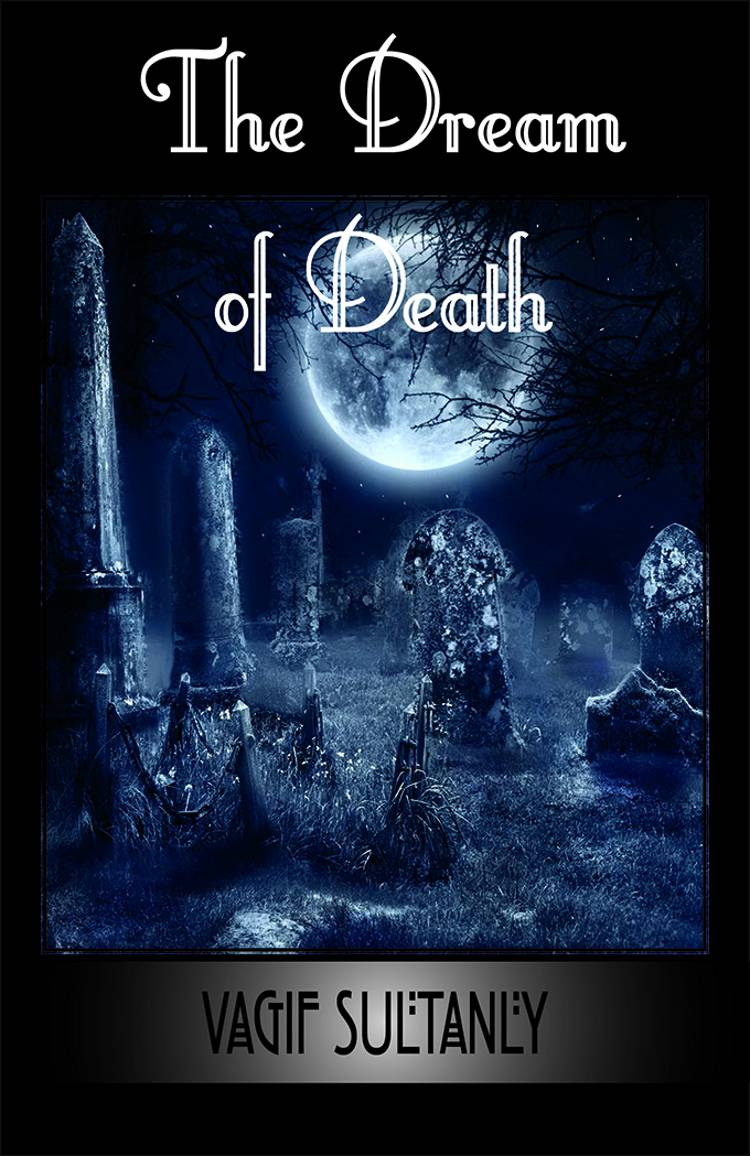 The dream of death af Vagif Sultanly