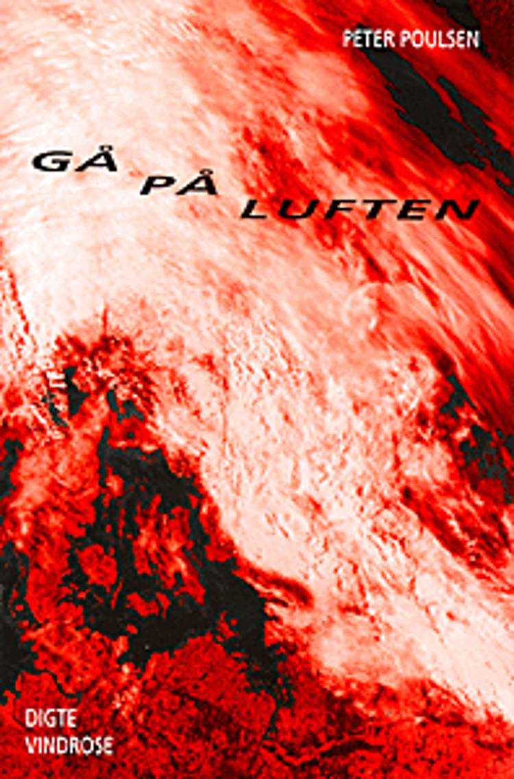 Gå på luften af Peter Poulsen