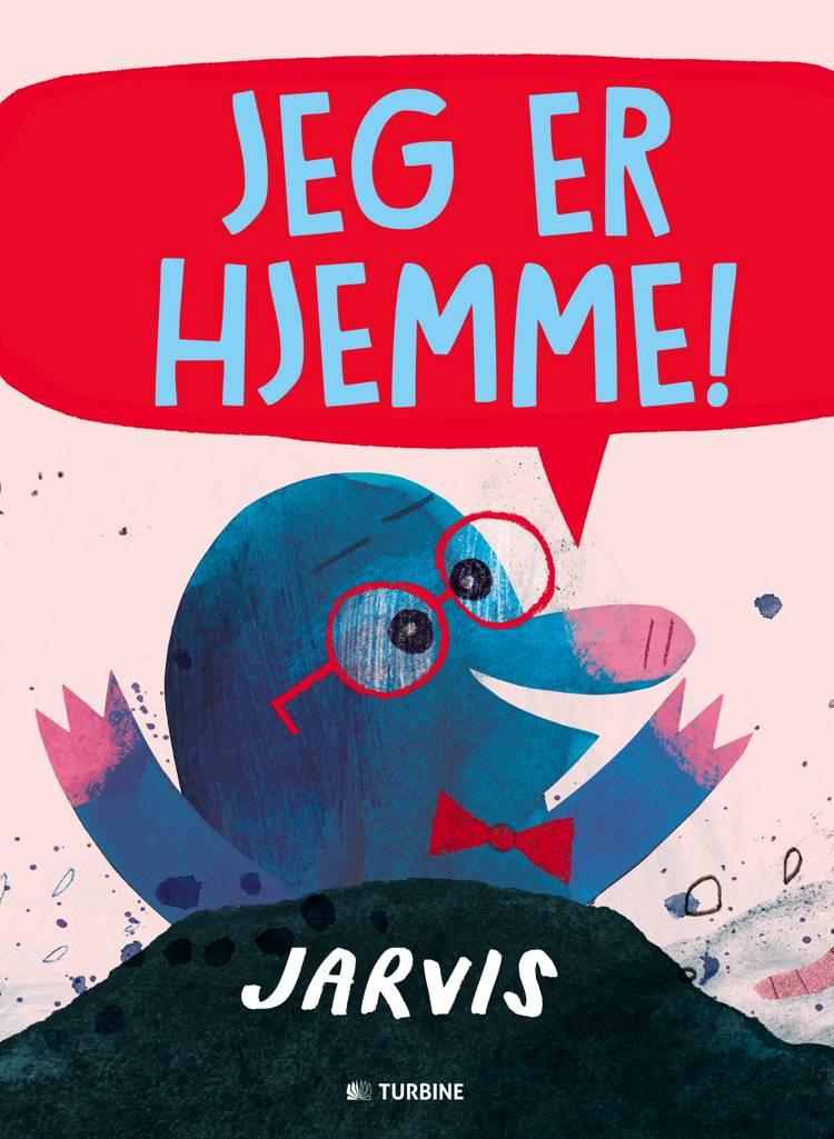Jeg er hjemme! af Jarvis