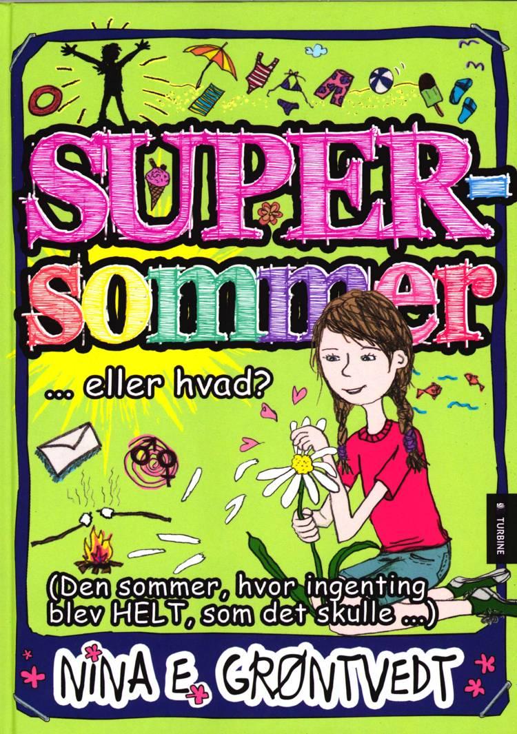Supersommer af Nina Elisabeth Grøntvedt