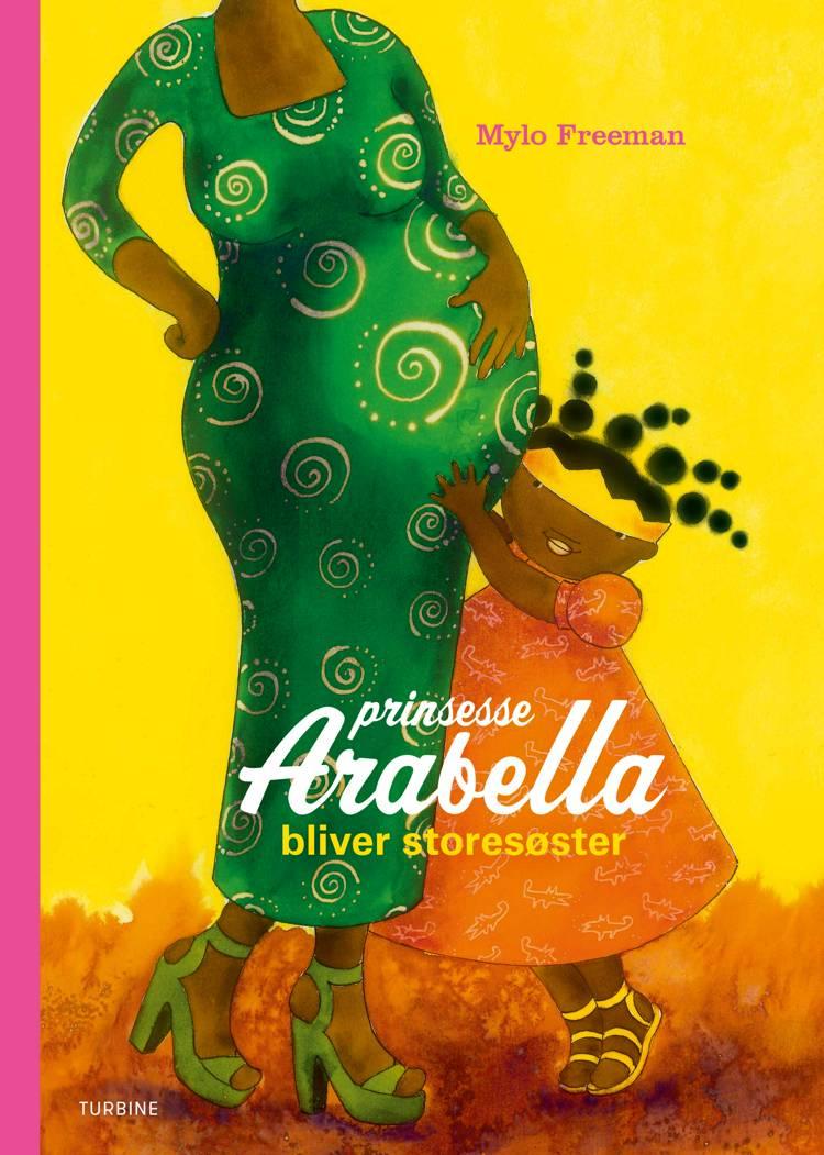 Prinsesse Arabella bliver storesøster af Mylo Freeman