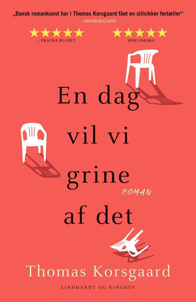 En dag vil vi grine af det, Thomas Korsgaard, Hvis der skulle komme et menneske forbi, roman, skønlitteratur