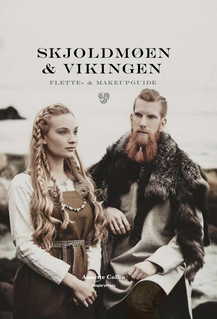 Skjoldmøen og vikingen af Annette Collin