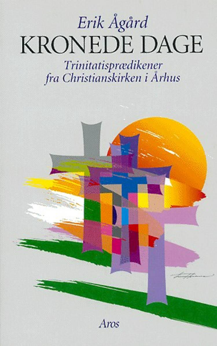 Kronede dage af Erik Ågård
