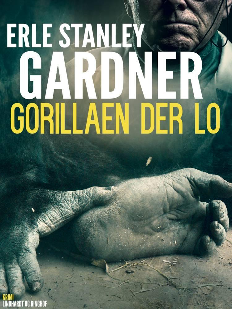 Gorillaen der lo af Erle Stanley Gardner