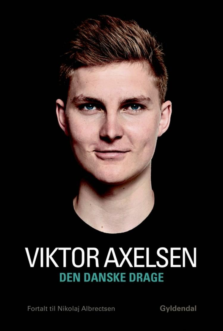 Den danske drage af Nikolaj Albrectsen og Viktor Axelsen