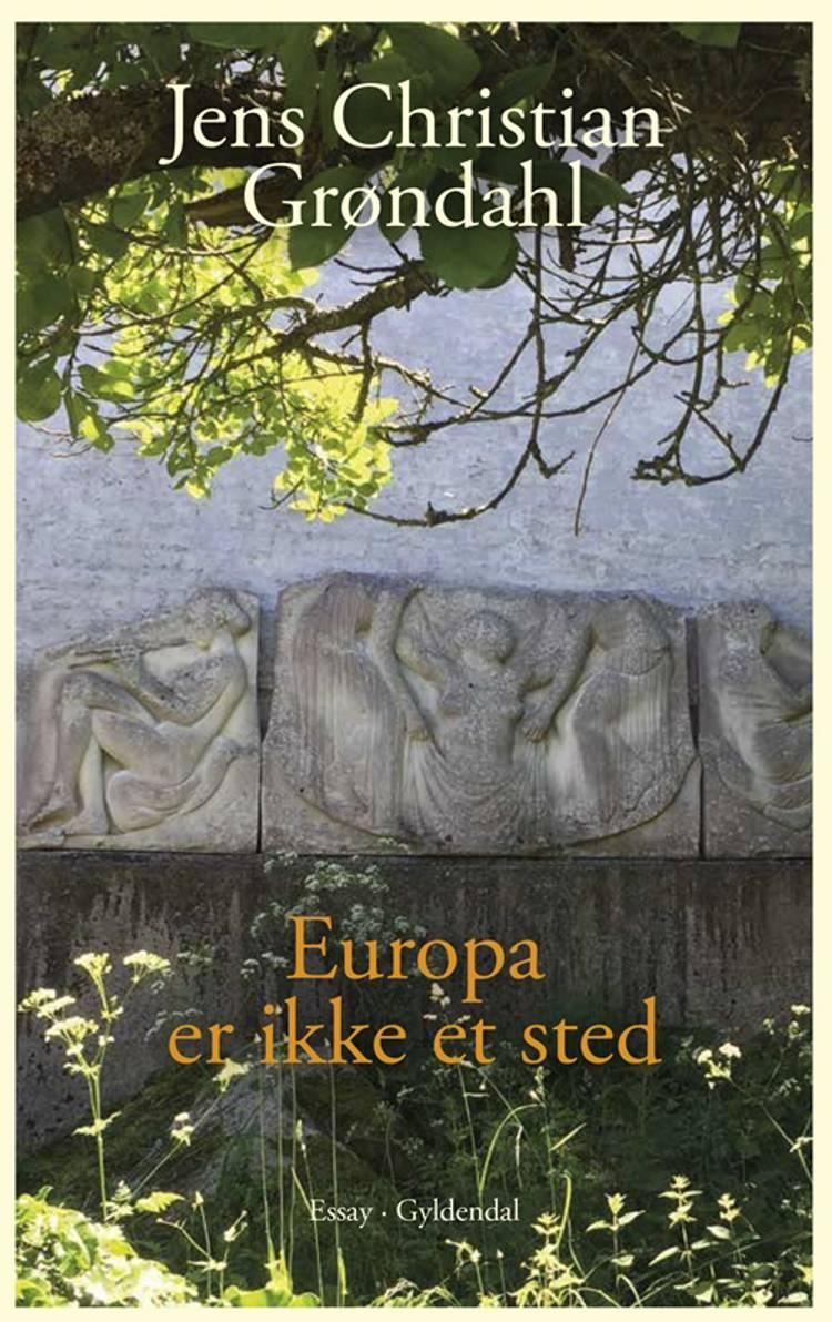 Europa er ikke et sted af Jens Christian Grøndahl